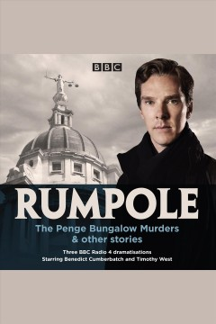Rumpole : the Penge Bungalow Murders & other stories : three BBC Radio 4 dramatisations / John Mortimer.