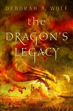 The Dragon's Legacy /  Deborah A. Wolf.