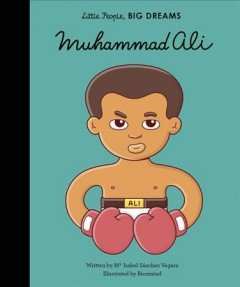 Muhammad Ali /  written by Ma Isabel Sánchez Vegara ; illustrated by Brosmind.
