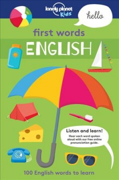 First words : English / illustrated by Andy Mansfield & Sebastien Iwohn. - illustrated by Andy Mansfield & Sebastien Iwohn.