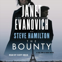 The Bounty /  Janet Evanovich with Steve Hamilton. - Janet Evanovich with Steve Hamilton.