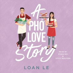 A ph̉ơ love story /  by Loan Le. - by Loan Le.