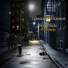 Soul side of town /  Tower of Power.