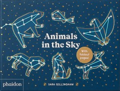 Animals in the sky  Sara Gillingham. - Sara Gillingham.
