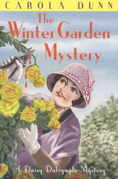 The winter garden mystery /  Carola Dunn.