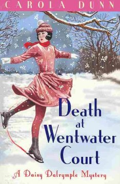 Death at Wentwater Court /  Carola Dunn.