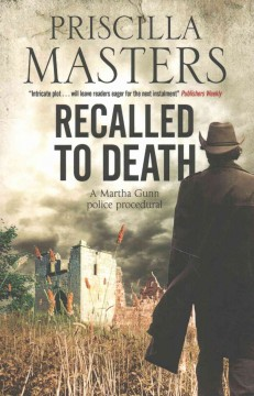 Recalled to death : a Martha Gunn mystery / Priscilla Masters.