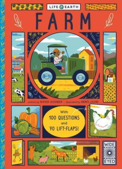 Farm /  written by Heather Alexander ; illustrated by Andres Lozano. - written by Heather Alexander ; illustrated by Andres Lozano.