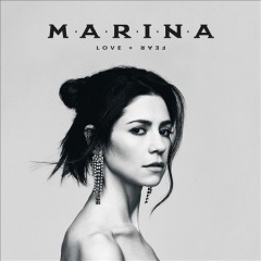 Love+fear /  Marina And The Diamonds. - Marina And The Diamonds.