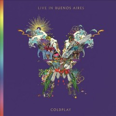 Live in Buenos Aires /  Coldplay. - Coldplay.