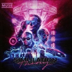 Simulation theory /  Muse. - Muse.