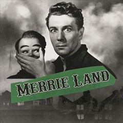 Merrie land /  The Good, the Bad & the Queen. - The Good, the Bad & the Queen.