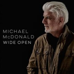 Wide open /  Michael McDonald. - Michael McDonald.