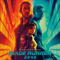 Blade runner 2049 : original motion picture soundtrack / Hans Zimmer and Benjamin Wallfisch. - Hans Zimmer and Benjamin Wallfisch.