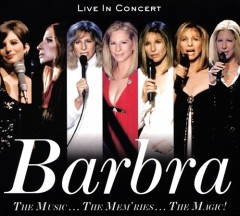 The music... the mem'ries... the magic! /  Barbra Streisand.