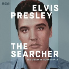 The searcher : original soundtrack / Elvis Presley. - Elvis Presley.