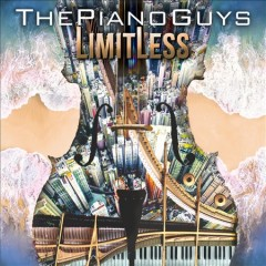 Limitless /  the Piano Guys.
