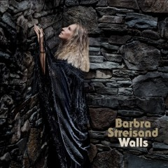 Walls /  Barbra Streisand.