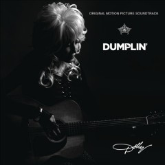 Dumplin' : original motion picture soundtrack / Dolly Parton - Dolly Parton