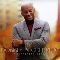 A different song /  Donnie McClurkin. - Donnie McClurkin.
