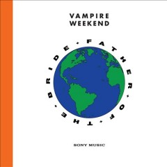 Father of the bride / Vampire Weekend - Vampire Weekend