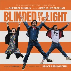 Blinded by the Light Original Motion Picture Soundtrack.