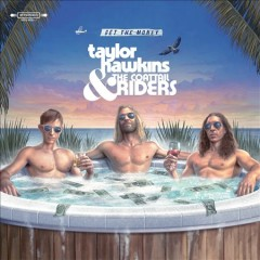 Get the money /  Taylor Hawkins and The Coattail Riders. - Taylor Hawkins and The Coattail Riders.