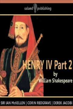 Henry IV, part 2 /  by William Shakespeare.