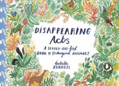 Disappearing acts : a search-and-find book of endangered animals / Isabella Bunnell. - Isabella Bunnell.