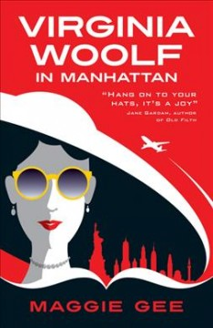Virginia Woolf in Manhattan /  Maggie Gee. - Maggie Gee.