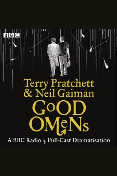 Good omens /  by Terry Pratchett and Neil Gaiman. - by Terry Pratchett and Neil Gaiman.