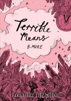 Terrible means /  B. Mure.