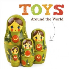 Toys around the world /  Joanna Brundle. - Joanna Brundle.
