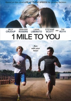 1 mile to you /  director, Leif Tilden.