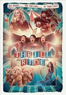Thrill ride /  director, Christa Parrish. - director, Christa Parrish.