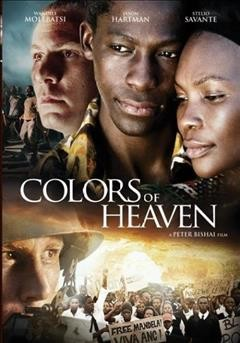 Colors of heaven /  Clover Leaf Films  ; Equinoxe Films ; Ma-Afrika Films ; Philo Films ; screenplay by André Pieterse and Peter Bishai ; produced by André Pieterse and Michael Mosca ; director, Peter Bishai. - Clover Leaf Films  ; Equinoxe Films ; Ma-Afrika Films ; Philo Films ; screenplay by André Pieterse and Peter Bishai ; produced by André Pieterse and Michael Mosca ; director, Peter Bishai.