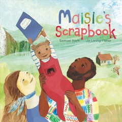 Maisie's scrapbook /  Samuel Narh ; [illustrated by] Jo Loring-Fisher.