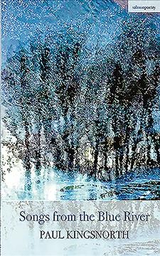 Songs from the Blue River /  Paul Kingsnorth.
