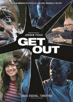 Get out /  written and directed by Jordan Peele.