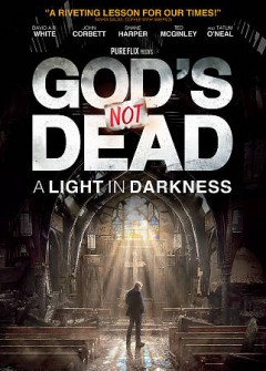 God's not dead : a light in darkness / Pure Flix presents a Pure Flix production in association with GND Media Group ; produced by Brittany Yost ; written and directed by Michael Mason.