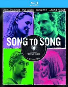 Song to song /  director, Terrence Malick. - director, Terrence Malick.