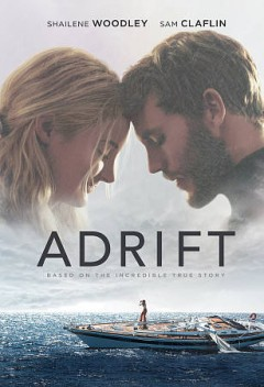 Adrift /  STX Films, Lakeshore Entertainment, Huayi Brothers Pictures and Ingenious present an RVK Studios production ; produced by Baltasar Kormákur, Aaron Kandell, Jordan Kandell, Shailene Woodley ; screenplay by Aaron Kandell & Jordan Kandell and David Branson Smith ; directed by Baltasar Kormákur.