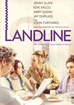 Landline /  Amazon Studios presents in association with Oddlot Entertainment a Wear it in Good Health production ; screenplay by Elisabeth Holm & Gillian Robespierre ; directed by Gillian Robespierre.