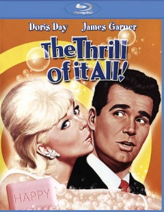 The thrill of it all! /  screenplay by Carl Reiner ; produced by Ross Hunter and Martin Melcher ; directed by Norman Jewison. - screenplay by Carl Reiner ; produced by Ross Hunter and Martin Melcher ; directed by Norman Jewison.