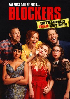 Blockers /  Universal Pictures presents in association with Good Universe ; produced by Evan Goldberg [and four others] ; written by Brian Kehoe & Jim Kehoe ; directed by Kay Cannon.