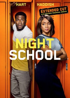 Night school /  produced by Kevin Hart, Will Packer ; written by Kevin Hart [and 5 others] ; directed by Malcolm D. Lee.