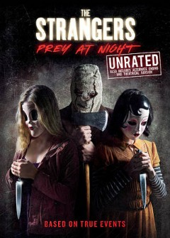 The strangers : prey at night.