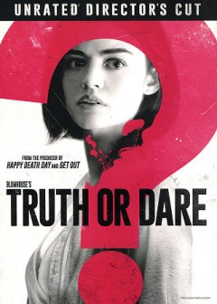 Truth or dare /  Universal Pictures presents ; a Blumhouse production ; a Jeff Wadlow film ; produced by Jason Blum ; story by Michael Reisz ; screenplay by Michael Reisz and Jillian Jacobs & Chris Roach & Jeff Wadlow ; directed by Jeff Wadlow. - Universal Pictures presents ; a Blumhouse production ; a Jeff Wadlow film ; produced by Jason Blum ; story by Michael Reisz ; screenplay by Michael Reisz and Jillian Jacobs & Chris Roach & Jeff Wadlow ; directed by Jeff Wadlow.
