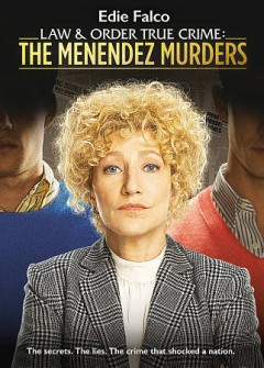 Law & order true crime : the Menendez murders [2-disc set].