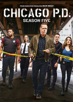 Chicago P.D. : season five [6-disc set] / created by Dick Wolf.